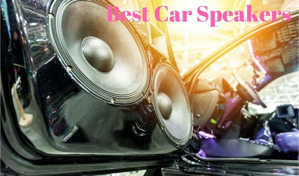 Best Car Audio Speakers Reviews