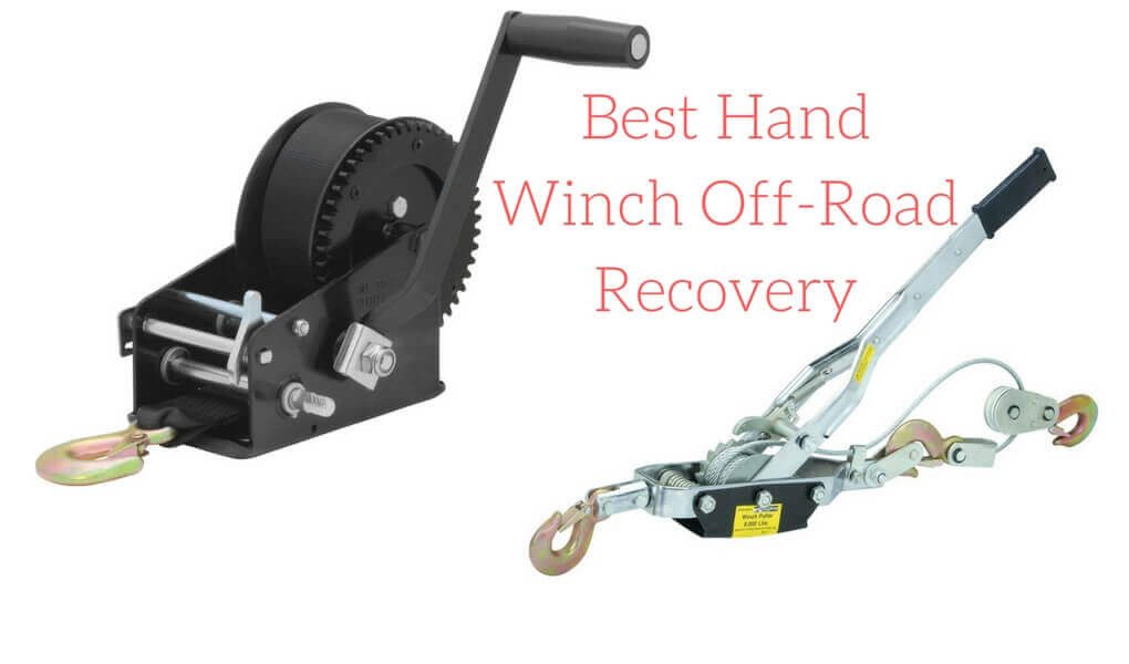 Best Hand Winch Off-Road Recovery